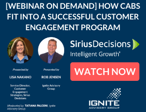 [Webinar on Demand] How CABs Fit Into a Successful Customer Engagement Program