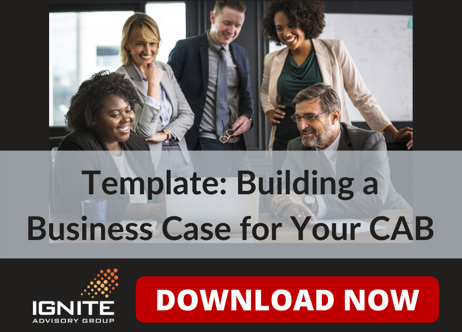 Bulding a Business Case for Your Customer Advisory Board – Template